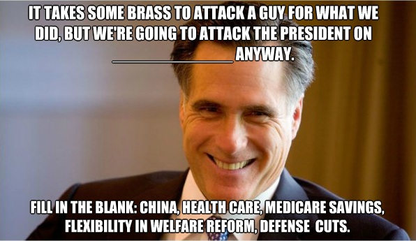 Mitt Romney: It takes some brass to attack a guy for what we did, but we're going to attack the President anyway.